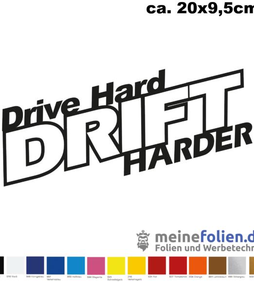 drive hard drift harder