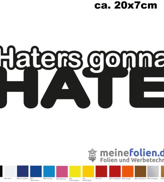 hatersgonahate
